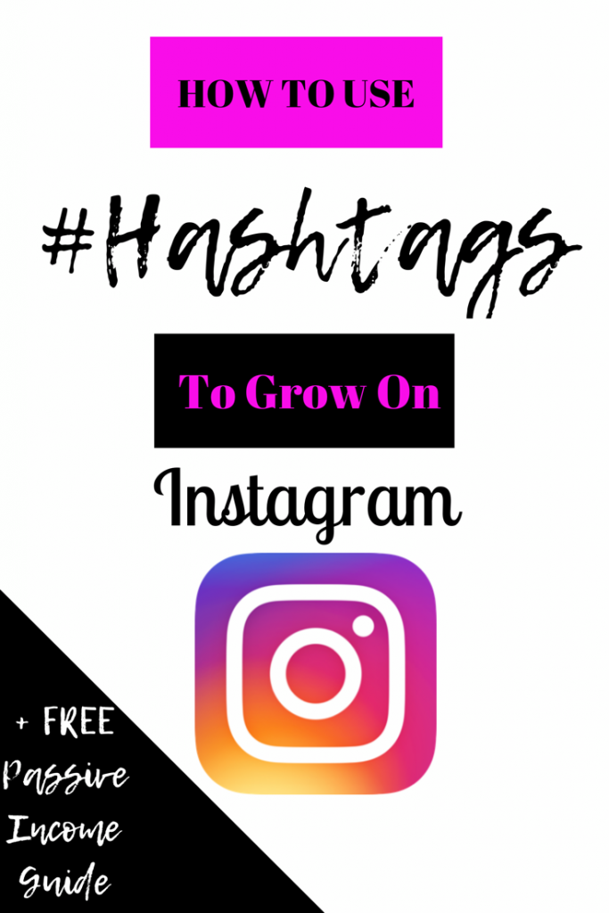 How to use Instagram Hashtags to Grow Your Instagram account.
