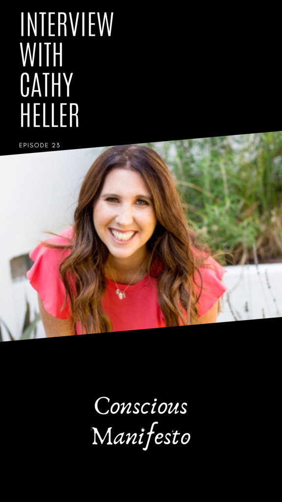 Cathy Heller Don't Keep Your Day Job Interview on Conscious Manifesto Podcast