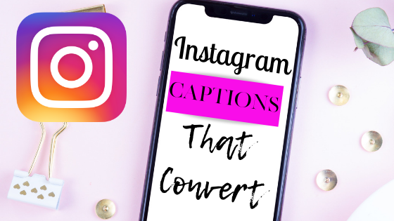 Instagram Captions That Convert