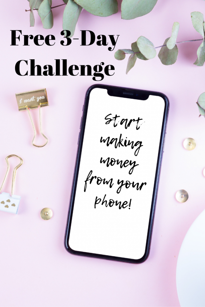 Free 3-day Passive Income Challenge. Start a side hustle from your phone in just 3 days!